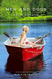 Katie Crouch -- Men and Dogs